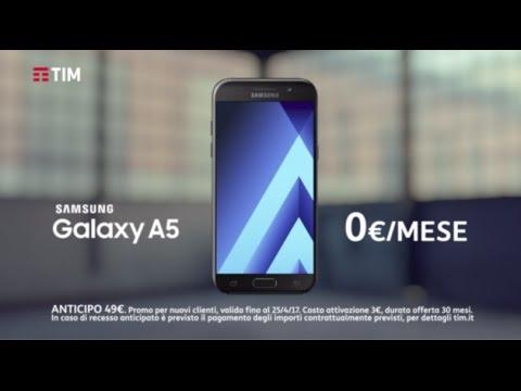 Spot TIM - Passa a TIM SPECIAL e hai il Samsung Galaxy A5 a 0€