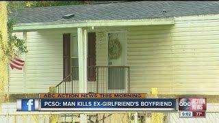 Man kills ex-girlfriend's boyfriend, deputies say