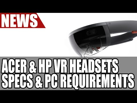 Acer & HP Reveal PC VR Headsets at Build   Specs & PC Requirements