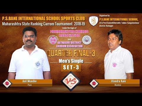 QF-3-Set-3: Anil Mundhe (Pune) Vs Jitendra Kale (Mumbai)