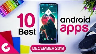 Top 10 Best Apps for Android - Free Apps 2019 (December)