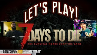 Let's Play! 7 Days to Die Pt 2 with Frank | Basement Gaming Gods