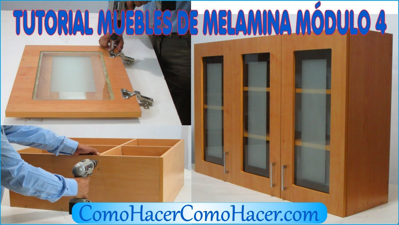 Tutorial muebles de melamina m dulo 4 youtube for Fabricacion de muebles mdf