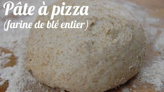Pâte à pizza à la farine de blé entier