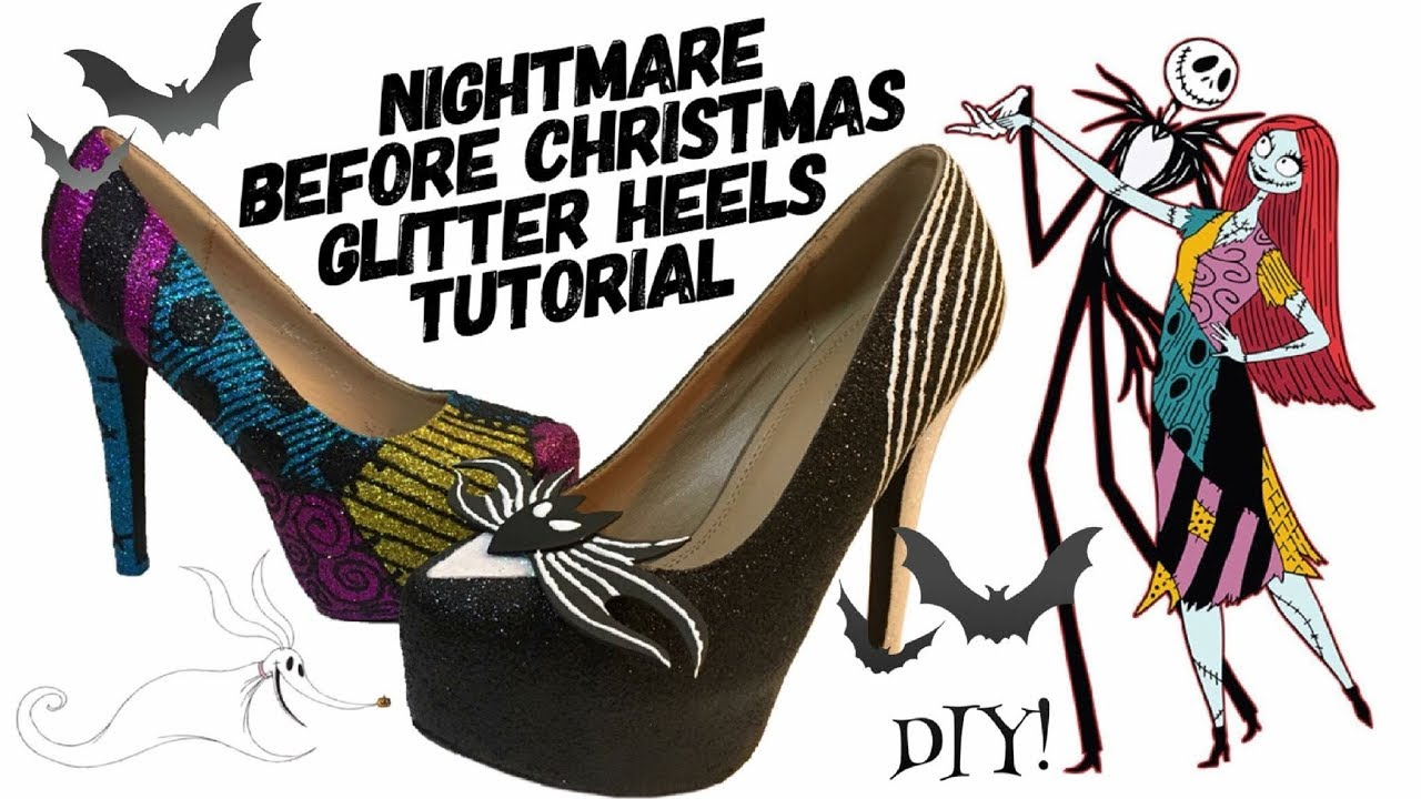 Nightmare Before Christmas Shoes Diy.How To Nightmare Before Christmas Glitter Heels Diy Tutorial