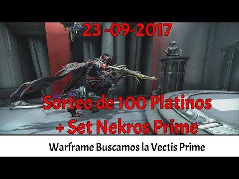 Warframe   Buscando la Vectis Prime   Sorteos Nekros Prime + 100 Platinum Solo Twitch Subs   Tanchan