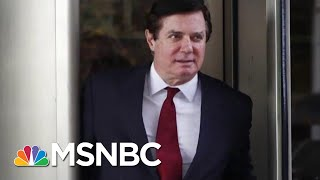 Reuters: Paul Manafort-Robert Mueller Plea Deal Close | Hardball | MSNBC