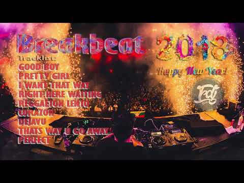 DJ BREAKBEAT 2018 HAPPY NEW YEAR   YouTube