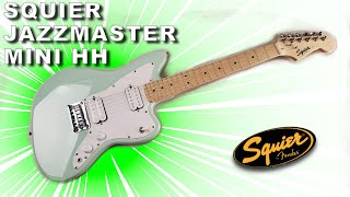 the Fender Squier Mini Jazzmaster HH is a Little Green Rock monster!