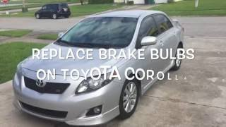 Replace Brake Light (Bulb): Toyota Corolla
