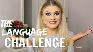 The Language Challenge