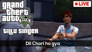 Dil Chori ho gya - Tillu Gta 5 Live Stream | Legacy Roleplay India | QAYZER