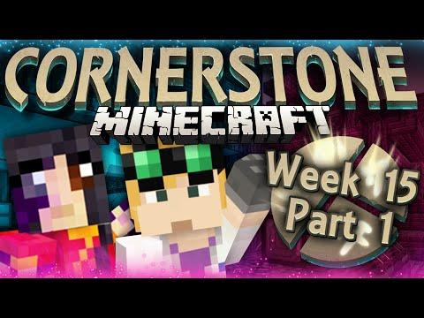Minecraft: Cornerstone - TESSERACT (Week15 Part 1)