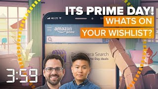 What will you buy on Amazon Prime Day? (The 3:59, Ep. 426)