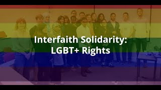 Interfaith Solidarity: LGBT+ Rights