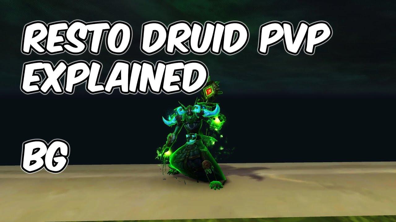 7 3 5 Restoration Druid Pvp Explained 7 3 5 Restoration Druid Pvp Guide Wow Legion Youtube