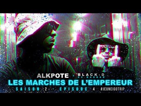 Alkpote Feat. Black-D (XvBarbar) | Les Marches de L'Empereur Saison2 #4 - Jeune Igo Trip