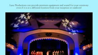 Luxe Productions Wedding DJs and Premium Lighting