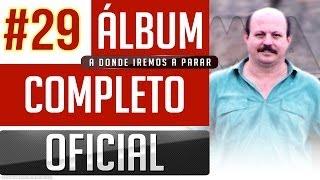 Marino #29 - A Donde Iremos A Parar [Album Completo Oficial]