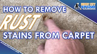 How To Remove Rust Stains From Carpet - What Gets Rust Stains Out? We Do!