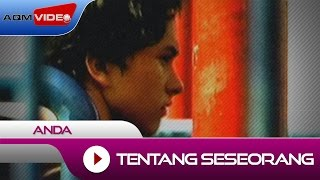 Video Anda - Tentang Seseorang (OST. Ada Apa Dengan Cinta) | Official Video download MP3, 3GP, MP4, WEBM, AVI, FLV Januari 2018
