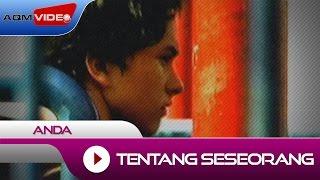 Gambar cover Anda - Tentang Seseorang (OST. Ada Apa Dengan Cinta) | Official Video
