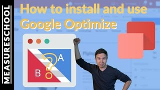 Google Optimize Tutorial 2017