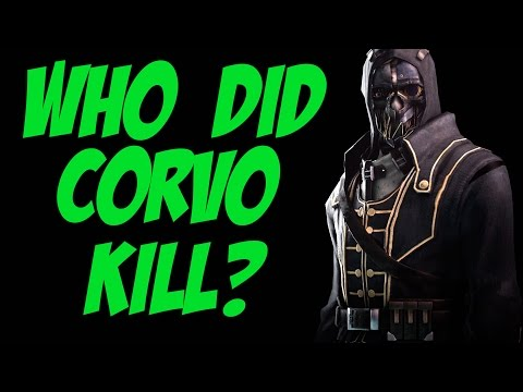 In The Mind of: Corvo Attano