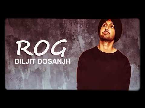 Rog Diljit Dosanjh | Best sad song | Full video
