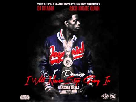 Rich Homie Quan I Fuck Wit You Girl (I Promise I Will Never Stop Going In)