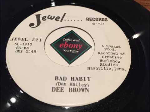 DEE BROWN - BAD HABIT