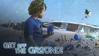 Get Off The Ground [TEMPEST FREERUNNING]