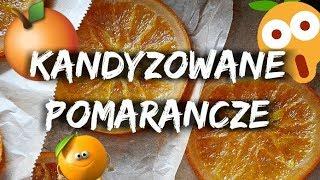 ✩ Kandyzowane pomarańcze ✩