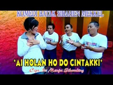 Sibahen Mekkel Vol. 2 - Ai Holan Ho Do Cintakki (Comedy Video)