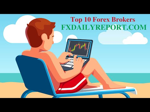 Top 10 Best Forex Brokers in The World for 2017
