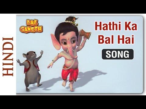 Bal Ganesh -  Hathi Ka Bal Hai - Popular Kids song