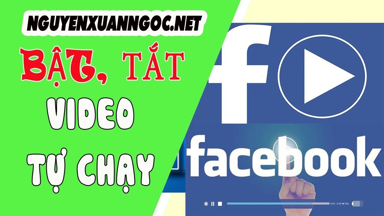 Hướng dẫn bật hoặc tắt chế độ tự động phát video trên facebook