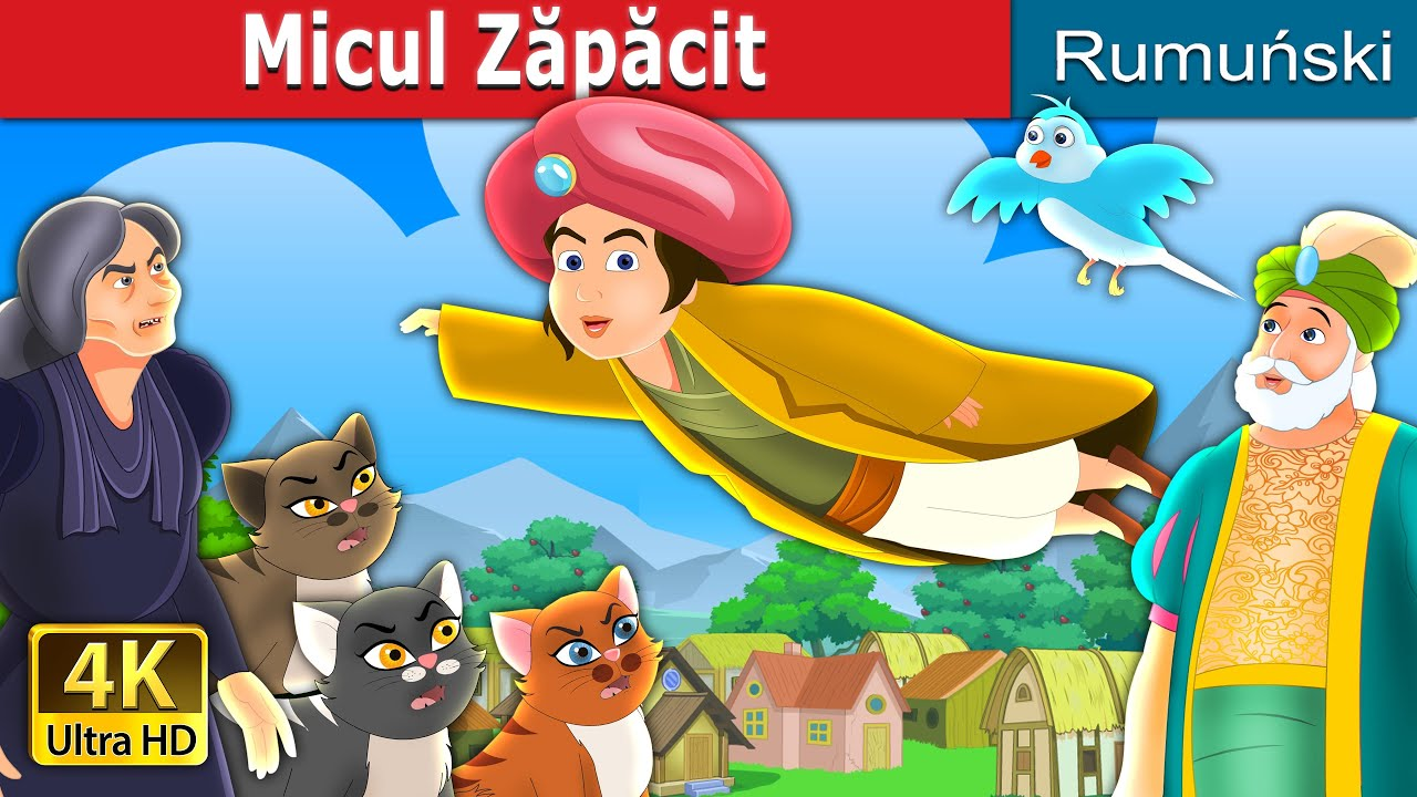 Micul Zăpăcit | Little Muddle Story | Romanian Fairy Tales