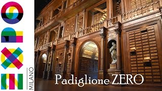 EXPO 2015 Padiglione Zero - Zero Pavillon