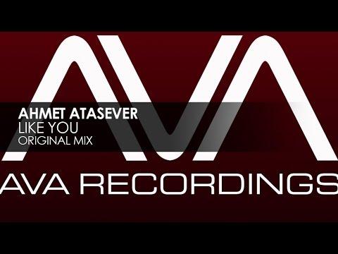 Ahmet Atasever - Like You