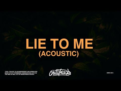 5 Seconds Of Summer - Lie To Me (Acoustic) [Lyrics]