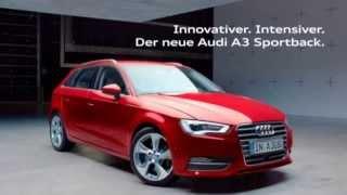 Audi A 3 Sportback Werbung 2013 Audi - Vorsprung durch Technik