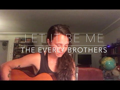 Let It Be Me - The Everly Brothers (Cover) by ISABEAU