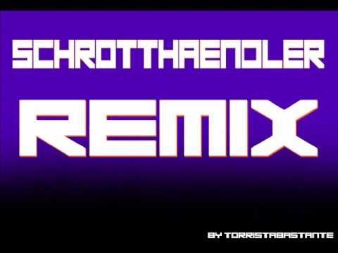 Schrotthändler Melodie Remix ♫