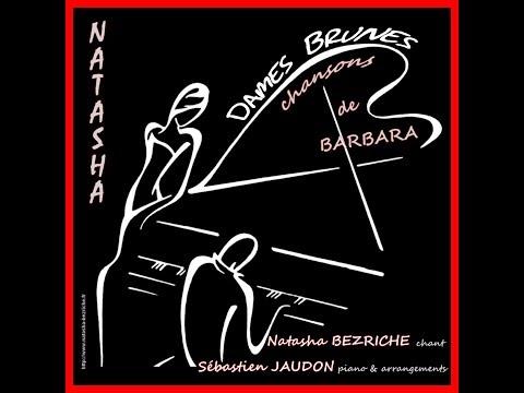 Natasha B chante BARBARA (''Septembre'') . Piano et arrangements: Sébastien JAUDON ''Septembre