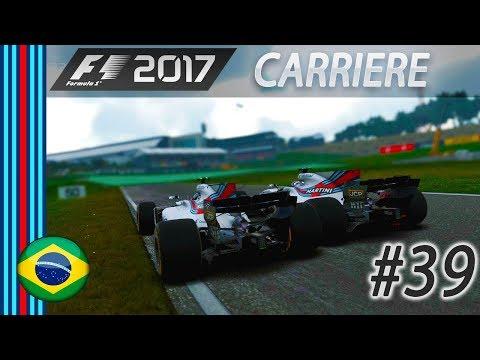 F1 2017 Mode Carrière [FR] PART 39 - Jusqu'au bout...