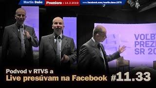 Podvod v RTVS a Live presúvam na Facebook #11.33