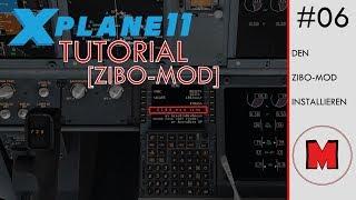 X-Plane 11 ZIBO - TUTORIAL [DEUTSCH]: Wie installiere ich die ZIBO-Mod B737-800?