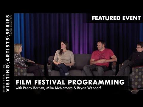 Focus On: Film Festival Programming- Penny Bartlett, Mike McNamara & Bryan Wendorf