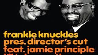 Frankie Knuckles Feat. Jamie Principle -- I